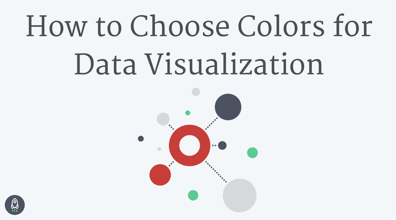 What To Consider When Choosing Colors For Data Visualization Dataquest