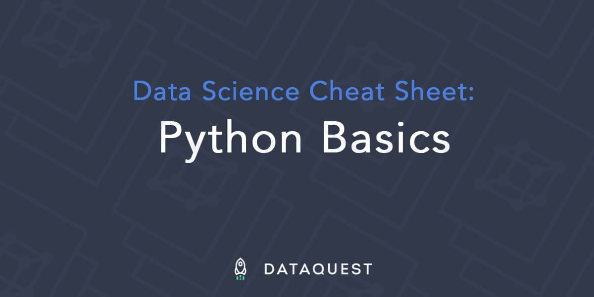 Python Cheat Sheet for Data Science: Basics – Dataquest