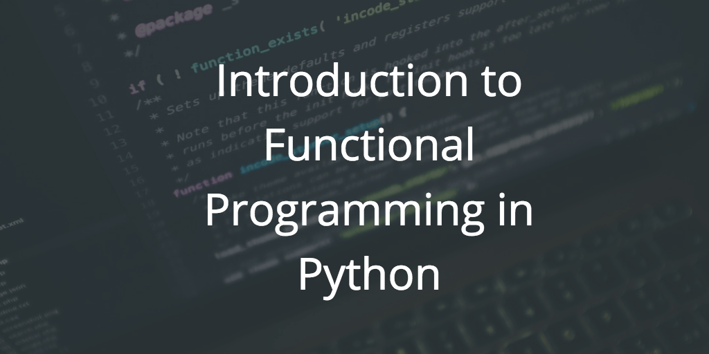 Python Functions And Functional Programming Dataquest