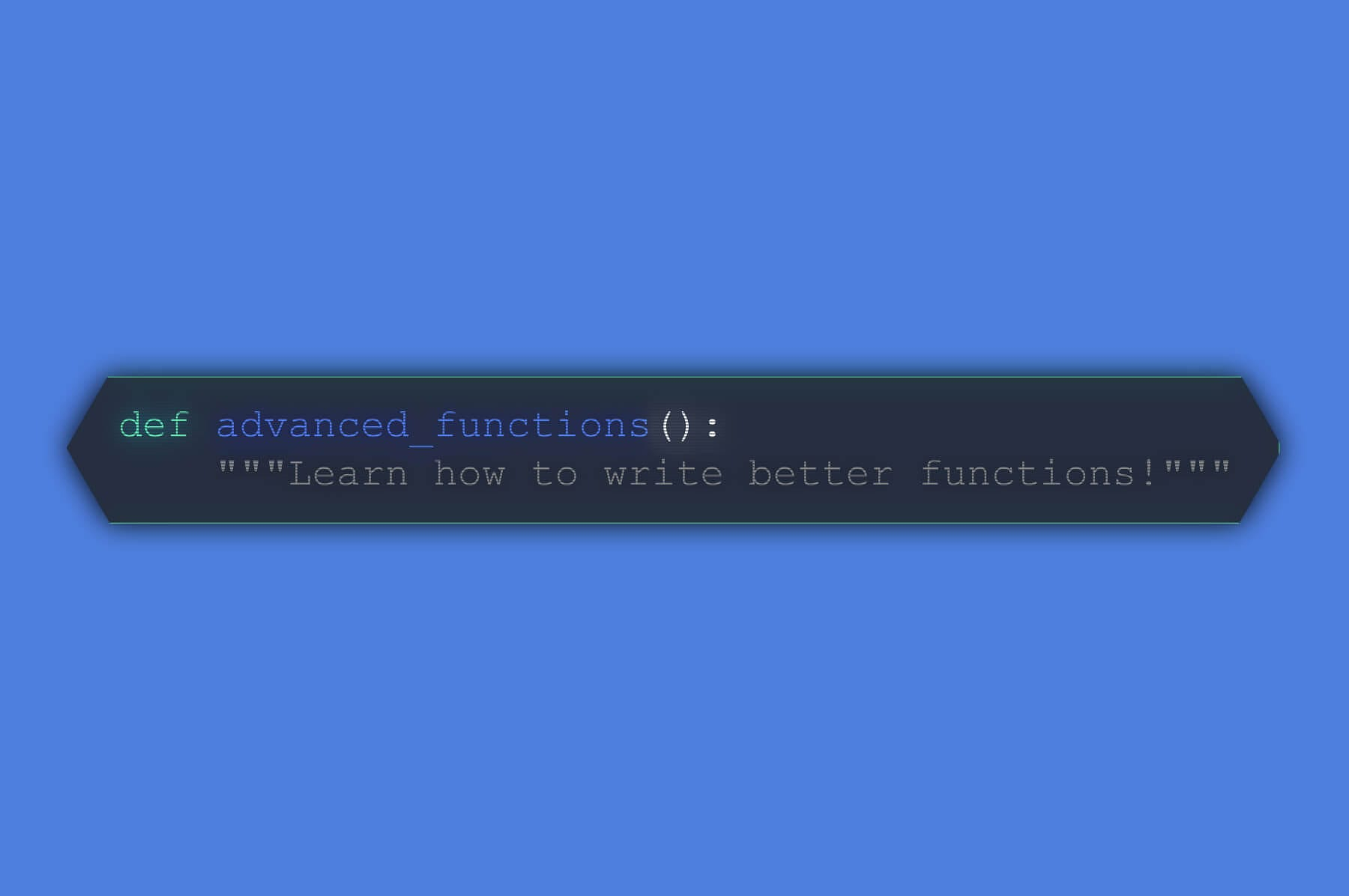 Learn to Write Better Code in Our Python Advanced Functions Course