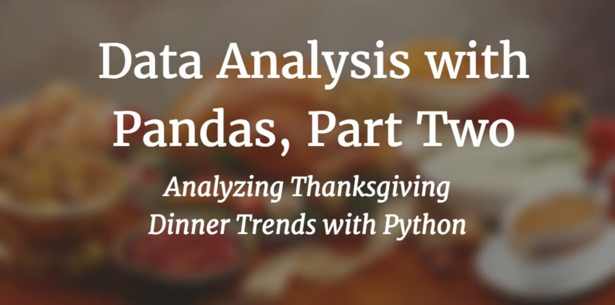 Pandas Tutorial: Data analysis with Python: Part 2 – Dataquest